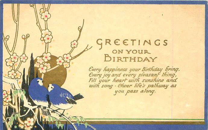 Een verjaardagskaart met felicitaties en twee gestyleerde, blauwe vogeltjes tussen bloesem bij een laaghangende zon in Art Nouveau-stijl. Uitgegeven door Tuck & Sons in 1930.
